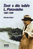 Život a dílo loďaře L. Platovského 1887–1939 - obálka