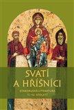 Svatí a hříšníci (Staroruská literatura 11.-12. století) - obálka