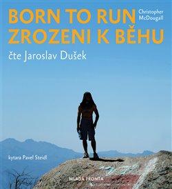 Born to Run, CD - Zrozeni k běhu, CD - Christopher McDougall