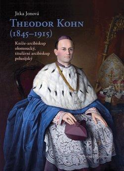 Obálka titulu Theodor Kohn (1845–1915)