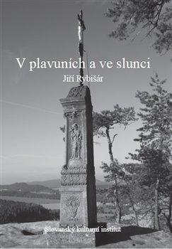V plavuních a ve slunci - Jiří Rybišár