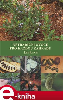 Obálka titulu Netradiční ovoce pro každou zahradu