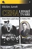 Cena lidské tváře (Drama Dejvic a jejich obyvatel v Květnu 1945) - obálka