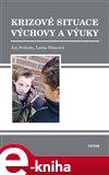 Krizové situace výchovy a výuky (Elektronická kniha) - obálka