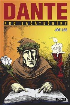 Dante pro začátečníky - Joe Lee