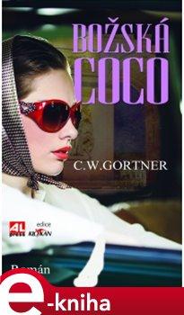 Božská Coco - Christopher W. Gortner e-kniha