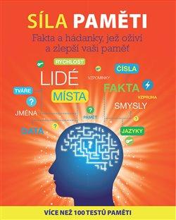 Síla paměti. Fakta a hádanky, jež oživí a zlepší vaši paměť - Michael Powell