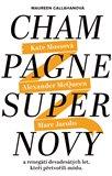 Champagne Supernovy (a renegáti 90. let, kteří přetvořili módu) - obálka