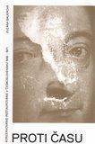 Proti času (Konzervovanie-reštaurovanie v Československu 1918–1971) - obálka