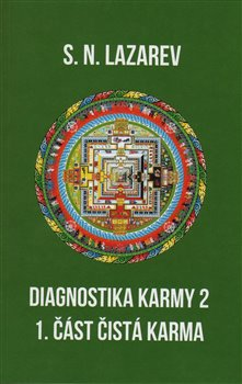 Diagnostika karmy 2 - 1. část. Čistá karma - S.N. Lazarev