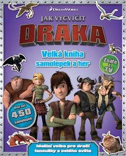 Jak vycvičit draka. Velká kniha zábavných samolepek a her