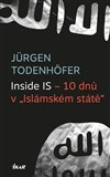 """Inside IS – 10 dnů v """"Islámském státě"""" - obálka"""