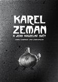 Karel Zeman (a jeho kouzelný svět) - obálka