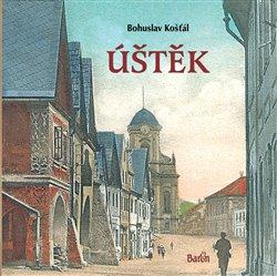 Úštěk - Bohuslav Košťál
