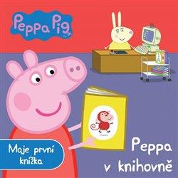 Prasátko Peppa - Peppa v knihovně. Moje první knížka