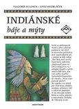 Indiánské báje a mýty - obálka