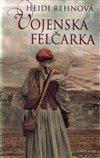 Obálka knihy Třicetiletá válka 1: Vojenská felčarka
