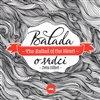 Balada o srdci/The Ballad of the Heart