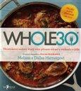 WHOLE30 (průvodce zdravotním restartem, který vám přinese svobodu v jídle) - obálka
