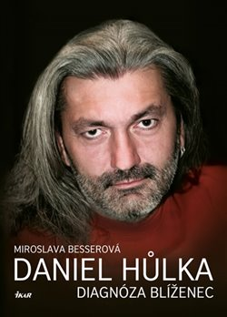 Obálka titulu Daniel Hůlka: Diagnóza Blíženec