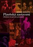 Plzeňská zastavení (Ohlédnutí divadelního principála) - obálka
