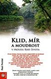 Klid, mír a moudrost v proudu řeky života - obálka