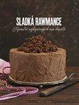 Sladká rawmance (Tajemství nejbáječnějších raw dezertů) - obálka