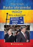 Rusko–ukrajinské vztahy - obálka