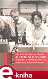 All You Need Is Ears - Všechno, co potřebuješ, jsou uši (Elektronická kniha) - obálka