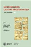 Rukopisné zlomky Knihovny Národního muzea - Signatura 1 B a 1 C - obálka