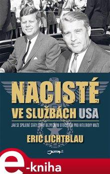 Obálka titulu Nacisté ve službách USA