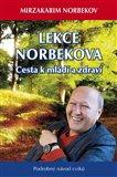 Lekce Dr. Norbekova - Cesta k mládí a zdraví - obálka