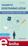 Tajemství efektivního učení (Dvakrát lepší výsledky s polovičním úsilím) - obálka
