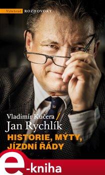 Obálka titulu Historie, mýty, jízdní řády