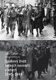 Spolkový život českých novinářů v letech 1945-1948 - obálka