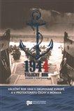 Válečný rok 1944 v okupované Evropě a v Protektorátu Čechy a Morava - obálka
