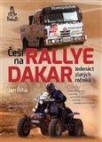 Češi na Rallye Dakar (Jedenáct zlatých ročníků) - obálka