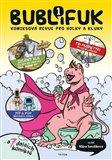 Bublifuk 1 (komiksová revue pro holky a kluky) - obálka