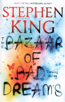 The Bazzar of Bad Dreams - Stephen King