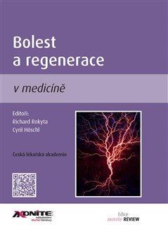 Obálka titulu Bolest a regenerace v medicíně