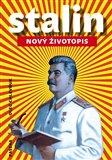 Stalin - Nový životopis - obálka