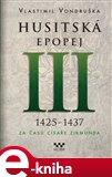 Husitská epopej III - Za časů císaře Zikmunda - obálka