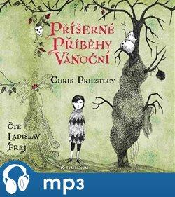 Příšerné příběhy vánoční, mp3 - Chris Priestley