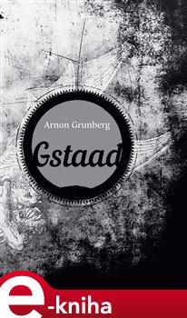 Gstaad - Arnon Grunberg e-kniha