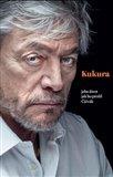 Kukura (jeho život, jak ho prožil Čičvák) - obálka