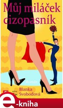 Můj miláček cizopasník - Blanka Svobodová e-kniha