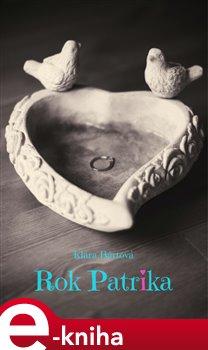 Rok Patrika - Klára Bártová e-kniha