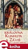 Královna Kunhuta a Záviš (vášnivá láska v obležení nepřátel) - obálka