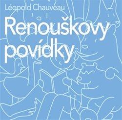 Renouškovy povídky, CD - Léopold Chauveau