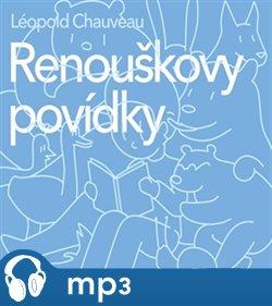 Renouškovy povídky, mp3 - Léopold Chauveau